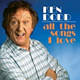 All The Songs I Loveby Ken Dodd