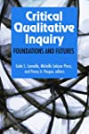 Critical Qualitative Inquiry: Foundat...