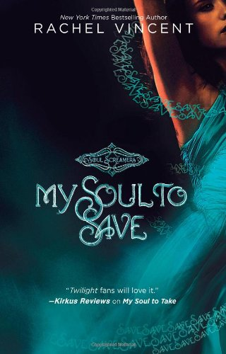 Image of My Soul to Save (Soul Screamers Book 2)