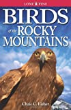 Birds of the Rocky Mountains (1551050919) by Chris Fisher