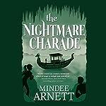 The Nightmare Charade   Mindee Arnett
