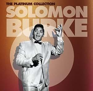 The Platinum Collection : Solomon Burke