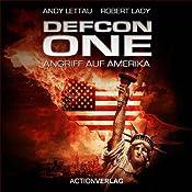 Defcon One: Angriff auf Amerika | [Andy Lettau, Robert Lady]