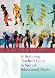 Janice Wearmouth A Beginning Teacher's Guide to Special Educational Needs