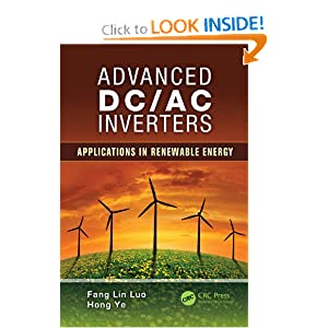 Advanced DC/AC Inverters: Applications in Renewable Energy (Power