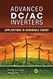 img - for Advanced DC/AC Inverters: Applications in Renewable Energy (Power Electronics, Electrical Engineering, Energy, and Nanotechnology) book / textbook / text book