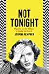 Not Tonight - Migraine and the Politi...