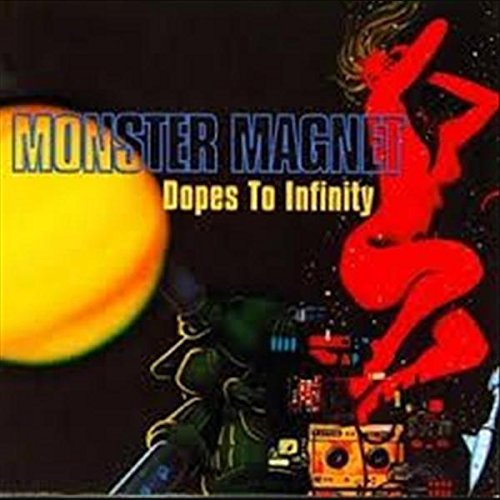 Dopes to Infinity: Deluxe Edition by Monster Magnet (2016-08-03)
