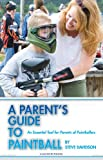 img - for A Parent's Guide to Paintball book / textbook / text book