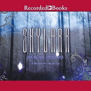Skylark | [Meagan Spooner]
