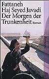 Der Morgen der Trunkenheit: Roman (suhrkamp taschenbuch)