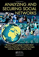 Analyzing and Securing Social Networks Front Cover