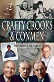 img - for CRAFTY CROOKS AND CONMEN by Blundell, Nigel, Blackhall, Sue (2009) Hardcover book / textbook / text book