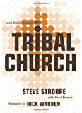 Tribal Church: Lead Small. Impact Big. (1433673444) by Stroope, Steve