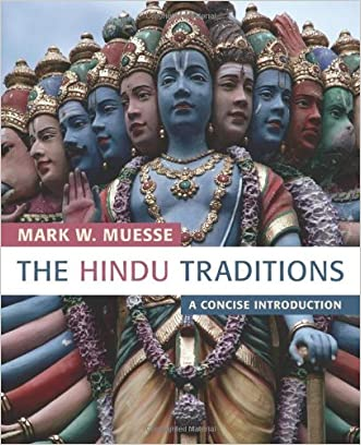 The Hindu Traditions: A Concise Introduction written by Mark W. Muesse