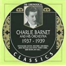 Charlie Barnet Et Son Orchestre 1937-1939