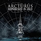 Shipwrecked In Oslo by Arcturus (2014-08-03)