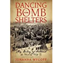 Dancing in Bomb Shelters: My Diary of Holland in World War II
