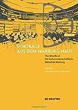 Vorträge aus dem Warburg-Haus: The Afterlife of the Kulturwissenschaftliche Bibliothek Warburg (Vortrage Aus Dem Warburg-Haus)
