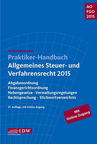 praktiker-handbuch-allgemeines-steuer-und-verfahrensrecht-2015-abgabenordnung-finanzgerichtsordnung-