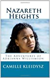 Nazareth Heights: The Adventures of Adrianna Williamson