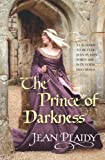Prince of Darkness (Plantagenet Saga) (0099493292) by Plaidy, Jean