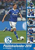 FC Schalke 04 Posterkalender 2014: Jahresübersicht 2014 mit Spielergeburtstagen