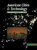 img - for American Cities and Technology: Wilderness to Wired city 1st edition by Roberts, Gerrylynn K., Steadman, Philip (2000) Paperback book / textbook / text book