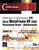 echange, troc Marc Stoik - Citrix MetaFrame XP (FR3) : Presentation Server - Administration
