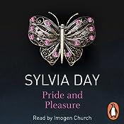 Pride and Pleasure | [Sylvia Day]