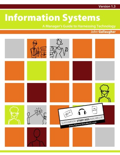 Information Systems: A Manager's Guide to Harnessing...