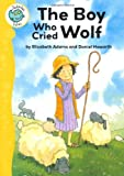 Elizabeth Adams Tadpoles Tales: Aesop's Fables: The Boy Who Cried Wolf