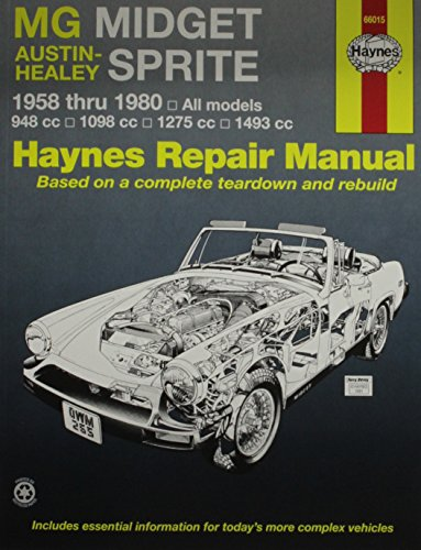 MG Midget, Austin-Healey Sprite, 1958-1980 (Haynes Service & Repair Manual)