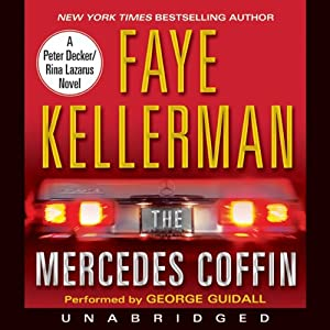 The Mercedes Coffin | [Faye Kellerman]