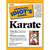 Complete Idiot's Guide to Karate ~ Randall G. Hassell