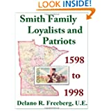 Smith Family Loyalists and Patriots