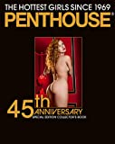 Penthouse: The Hottest Girls Since 1969: 45th Anniversary Special Edition Collectors Book