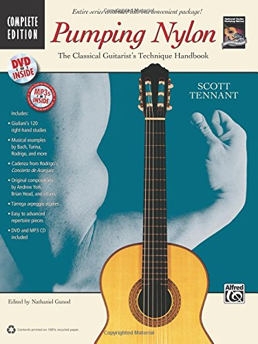Pumping Nylon -- Complete: A Classical Guitarist's Technique Handbook, Book, DVD & CD (National Guitar Workshop's Pumping Nylon)
