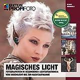 Image de Magisches Licht: Fotografieren in besonderen Lichtsituationen: Vom Mischlicht bis zur Nach