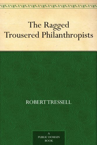 ebook: The Ragged Trousered Philanthropists (B0082R9UDQ)