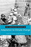 The Earthscan Reader on Adaptation to Climate Change (Earthscan Readers Series)
