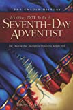 Its Ok Not to be a Seventh-Day Adventist