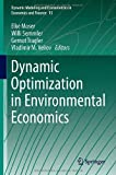 img - for Dynamic Optimization in Environmental Economics (Dynamic Modeling and Econometrics in Economics and Finance) book / textbook / text book