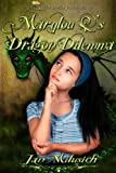 Marylou Q's Dragon Dilemma