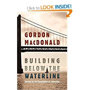 Building Below the Waterline: Shoring Up the Foundations of Leadership