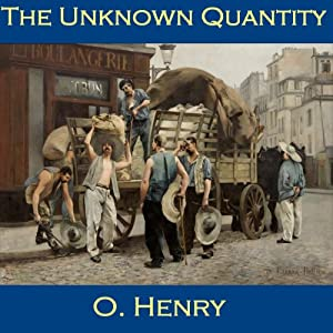 The Unknown Quantity | [O. Henry]