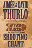 Shooting Chant: An Ella Clah Novel (0312870612) by Thurlo, Aimée