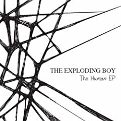 The Exploding Boy - Human EP