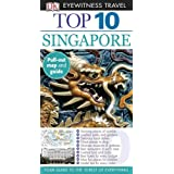 Top 10 Singapore (EYEWITNESS TOP 10 TRAVEL GUIDE) ~ Jennifer Eveland