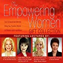 The Empowering Women Gift Collection  by Louise L. Hay, Susan Jeffers, Christiane Northrup Narrated by Louise L. Hay, Susan Jeffers, Christiane Northrup